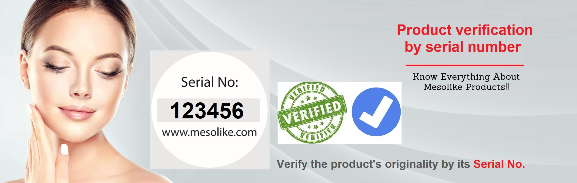 Mwsolike verification by serial number